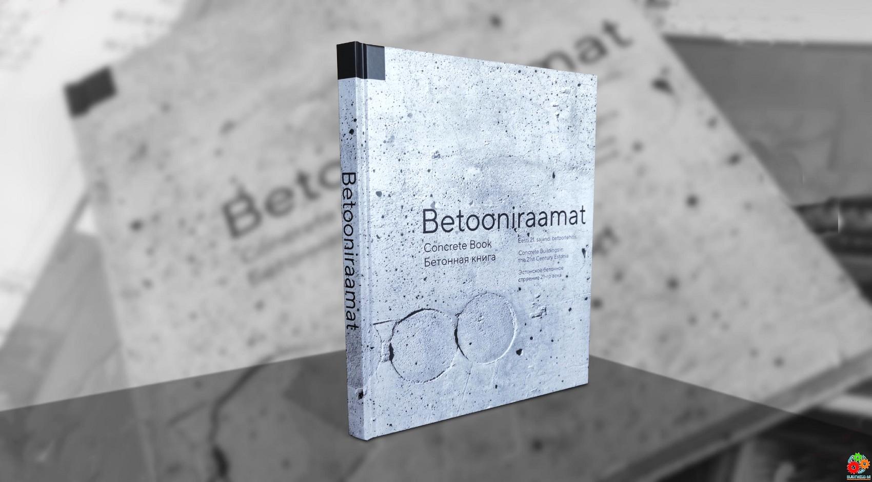 «Бетонная книга» – обзорное издание об эстонской бетонной архитектуре и бетонном строительстве 21-го века