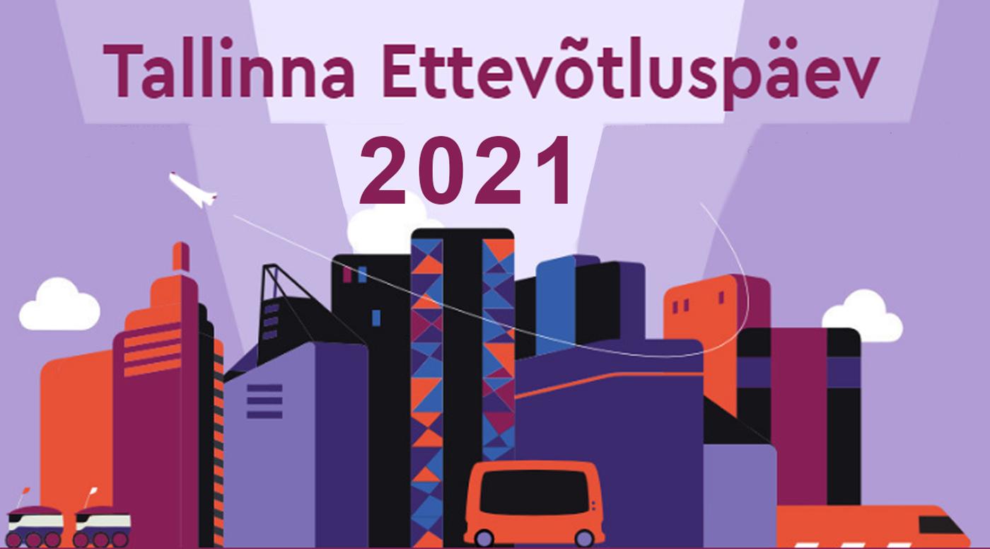 «На волне перемен»: Таллиннский день предпринимательства 2021 года
