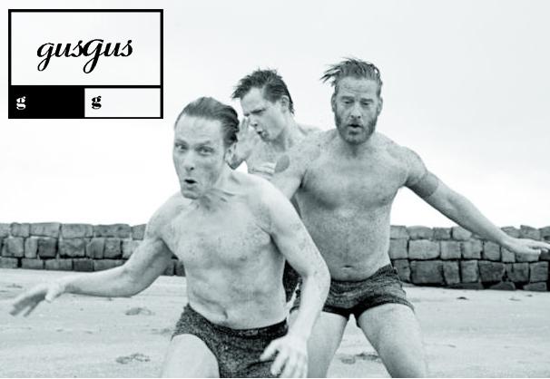 Исландская группа «GusGus» едет в Таллинн!